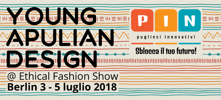 Copertina del post Young Apulian Design: uno stand PIN all'Ethical Fashion Week Berlin