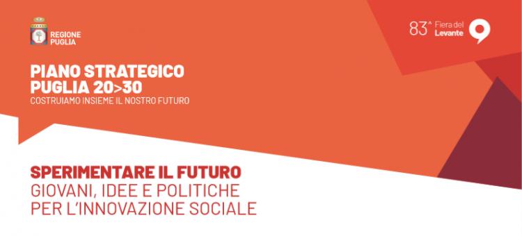 Calendario Fiera Del Levante.Sperimentare Il Futuro Giovani Idee E Politiche Per L